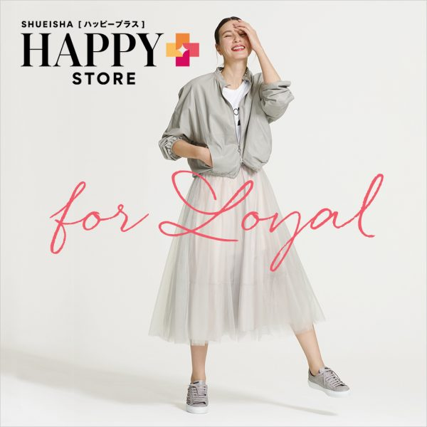 HAPPY PLUS STORE for LOYAL