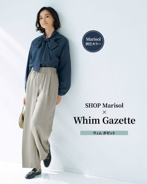 SHOP Marisol × Whim Gazette/ウィム ガゼット