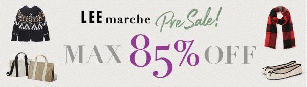LEE marche Pre Sale MAX 85% OFF