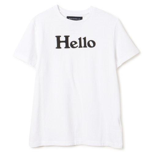 MADISONBLUE HELLO CREW NECK TEE ¥25,000+税