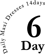 Daily Maxi Rresses 14days:6Day