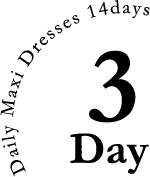 Daily Maxi Rresses 14days:3Day