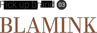 Pick up brand 03 BLAMINK