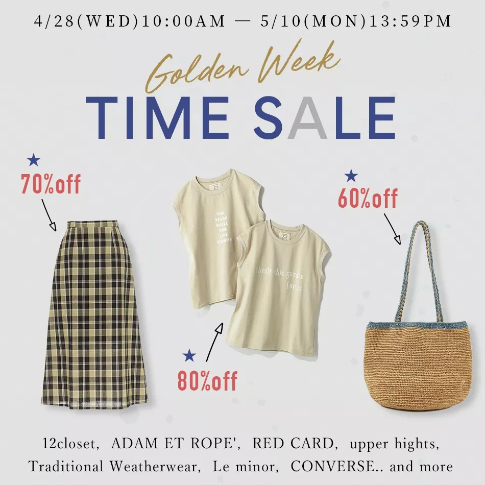 Golden Week TIME SALE 4/28(WED)10:00 ~ 5/10(MON)13:59PM
