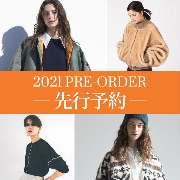 21AW PRE-ORDER & NEW COLLECTION 先行予約